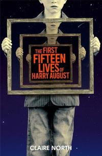 Libro FIRST FIFTEEN LIVES OF HARRY AUGUST, THE