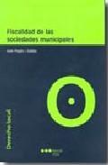 Libro FISCALIDAD DE LAS SOCIEDADES MUNICIPALES
