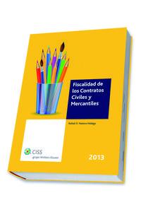 Libro FISCALIDAD DE LOS CONTRATOS CIVILES Y MERCANTILES 2013