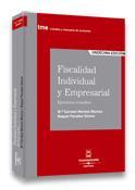 Libro FISCALIDAD INDIVIDUAL Y EMPRESARIAL. EJERCICIOS RESUELTOS