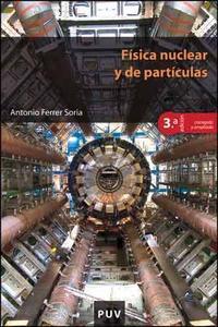 Libro FISICA NUCLEAR Y DE PARTICULAS