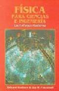 Libro FISICA PARA CIENCIAS E INGENIERIA, UN ENFOQUE MODERNO 1