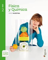 Libro FISICA Y QUIMICA 2º ESO SABER HACER AST/EUSK INVEST ED 2016