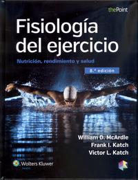 Libro FISIOLOGÍA DEL EJERCICIO. NUTRICIÓN, RENDIMIENTO Y SALUD