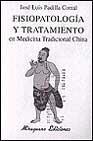 Libro FISIOPATOLOGIA Y TRATAMIENTO EN MEDICINA TRADICIONAL CHINA
