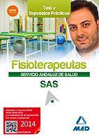 Libro FISIOTERAPEUTA DEL SERVICIO ANDALUZ DE SALUD. TEST Y CASOS PRÁCTICOS