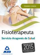 Libro FISIOTERAPEUTA DEL SERVICIO ARAGONÉS DE SALUD. TEMARIO COMÚN