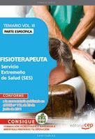 Libro FISIOTERAPEUTA. SERVICIO EXTREMEÑO DE SALUD. TEMARIO ESPECIFICO. VOL. III