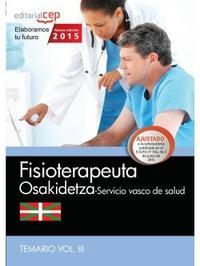 Libro FISIOTERAPEUTA. SERVICIO VASCO DE SALUD-OSAKIDETZA. TEMARIO VOL.III