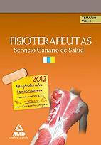 Libro FISIOTERAPEUTAS DEL SERVICIO CANARIO DE SALUD/HOSPITAL UNIVERSITA RIO DE CANARIAS TEMARIO: VOLUMEN I