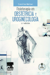 Libro FISIOTERAPIA EN OBSTETRICIA Y UROGINECOLOGIA + STUDENTCONSULT EN ESPAÑOL