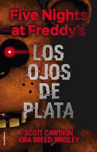 Libro FIVE NIGHTS AT FREDDY S. LOS OJOS DE PLATA