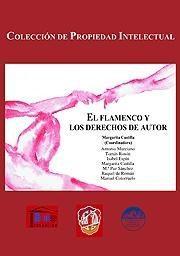Libro FLAMENCO Y LOS DERECHOS DE AUTOR
