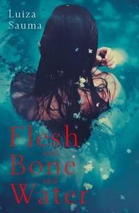 Libro FLESH AND BONE AND WATER
