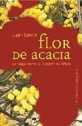 Libro FLOR DE ACACIA: UN VIAJE INTIMO AL CORAZON DE AFRICA