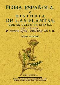 Libro FLORA ESPAÑOLA O HISTORIA DE LAS PLANTAS QUE SE CRIAN EN ESPAÑA