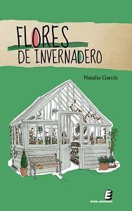 Libro FLORES DE INVERNADERO