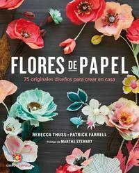 Libro FLORES DE PAPEL: 75 ORIGINALES PROYECTOS PARA CREAR EN CASA