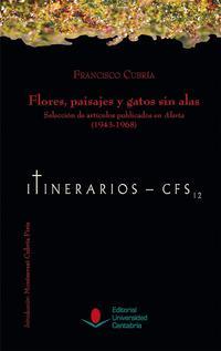 Libro FLORES PAISAJES Y GATOS SIN ALAS SELECCION DE ARTICULOS PUBLICADOS EN ALERTA