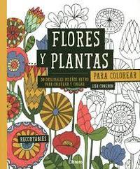 Libro FLORES Y PLANTAS PARA COLOREAR. 30 ORIGINALES DISEÑOS RETRO PARA COLOREAR Y COLGAR