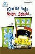 Libro FLUVI. ¡QUE ME MOJO! = SPLISH, SPLASH!