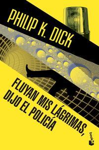 Libro FLUYAN MIS LAGRIMAS, DIJO EL POLICIA