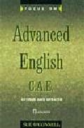 Libro FOCUS ON ADVANCED ENGLISH: CAE. PRACTICE TESTS WITH GUIDANCE