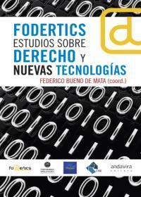 Libro FODERTICS ESTUDIOS SOBRE DERECHO Y NUEVAS TECNOLOGIAS
