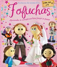 Libro FOFUCHAS. MUÑECAS DE GOMA EVA
