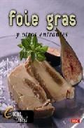 Libro FOIE GRAS Y OTROS ENTRANTES