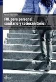 Libro FOL PARA PERSONAL SANITARIO Y SOCIOSANITARIO: MODULO TRANSVERSAL