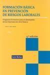 Libro FORMACION BASICA EN PREVENCION DE RIESGOS LABORALES: PROGRAMA FOR MATIVO PARA EL DESEMPEÑO DE LAS FUNCIONES DE NIVEL BASICO