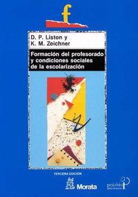 Libro FORMACION DEL PROFESORADO Y CONDICIONES SOCIALES DE LA ESCOLARIZA CION