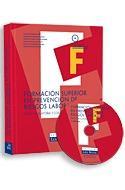 Libro FORMACION SUPERIOR EN PREVENCION DE RIESGOS LABORALES: PARTE OBLI GATORIA Y COMUN
