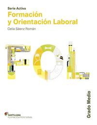 Libro FORMACION Y ORIENTACION LABORAL ACTIVA GRADO MEDIO CASTELLANO