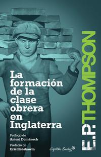 Libro FORMACIÓN DE LA CLASE OBRERA EN INGLATERRA