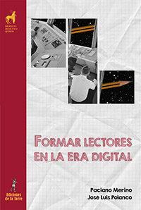 Libro FORMAR LECTORES EN LA ERA DIGITAL