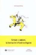Libro FORMAS Y COLORES: LA ILUSTRACION INFANTIL EN ESPAÑA