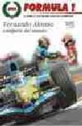 Libro FORMULA 1: LA CRONICA Y LAS MEJORES FOTOS DEL CAMPEONATO: FERNAND O ALONSO CAMPEON DEL MUNDO