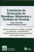 Libro FORMULARIO DE DECLARACION DE HEREDEROS ABINTESTATO Y PARTICION DE HERENCIA