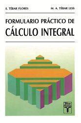 Libro FORMULARIO PRACTICO DE CALCULO INTEGRAL
