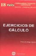 Libro FORMULARIO TECNICO DE EJERCICIOS DE CALCULO