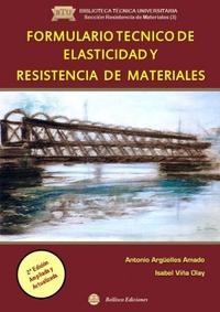 Libro FORMULARIO TECNICO DE ELASTICIDAD Y RESISTENCIA DE MATERIALES