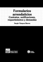 Libro FORMULARIOS ARRENDATICIOS. CONTRATOS, NOTIFICACIONES, REQUERIMIEN TOS Y DEMANDAS
