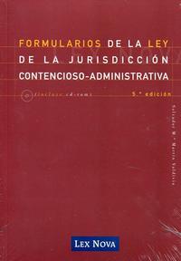 Libro FORMULARIOS DE LA LEY DE LA JURISDICCION CONTENCIOSO - ADMINISTRA TIVA