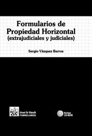 Libro FORMULARIOS DE PROPIEDAD HORIZONTAL. EXTRAJUDICIALES Y JUDICIALES
