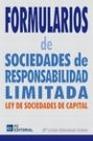 Libro FORMULARIOS DE SOCIEDADES DE RESPONSABILIDAD LIMITADA: LEY DE SOC IEDADES DE CAPITAL