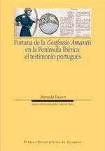Libro FORTUNA DE LA CONFESSIO AMANTIS EN LA PENINSULA IBERICA: EL TESTI MONIO PORTUGUES
