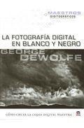 Libro FOTOGRAFIA DIGITAL EN BLANCO Y NEGRO
