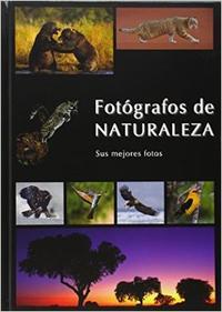 Libro FOTOGRAFOS DE NATURALEZA